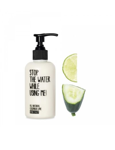 STOP THE WATER WHILE USING ME käsirasva cucumber lime